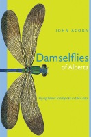 Damselflies of Alberta: Flying Neon Toothpicks in the Grass Cover