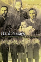 Hard Passage: A Mennonite Family's Long Journey from Russia to Canada Cover
