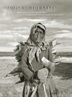 People of the Lakes: Stories of Our Van Tat Gwich'in Elders/Googwandak Nakhwach'ànjòo Van Tat Gwich'in Cover