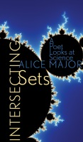 Intersecting Sets: A Poet Looks at Science Cover