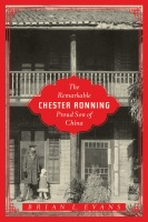 The Remarkable Chester Ronning: Proud Son of China Cover